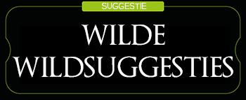 Wilde Wildsuggestie
